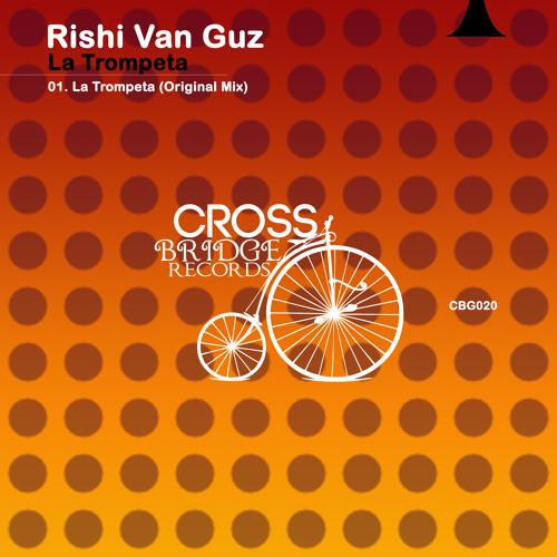 Rishi Van Guz - La Trompeta (Preview)