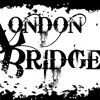 """London Bridge"" (Band Theme Song)"
