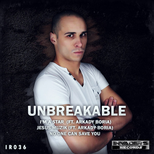 Unbreakable - No One Can Save You [Preview]