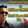 I-Flow OffiCiel & Boussta Nègro - Meli Konte M3ak Nty 2014