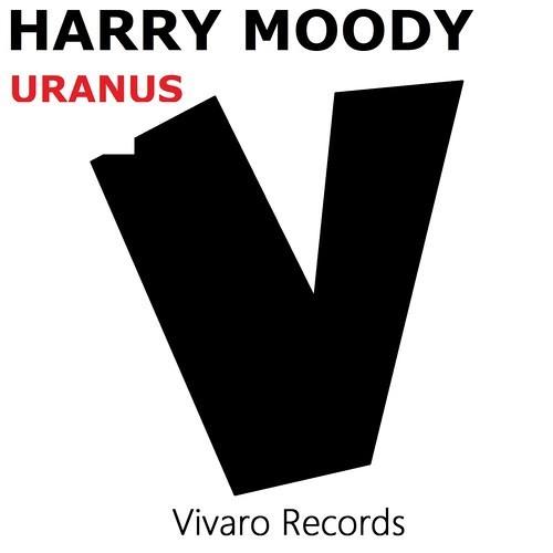 Harry Moody - Uranus (Original Mix) [Vivaro Records]