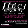 Foxy Brown - I Need A Man (feat. The Letter M.)