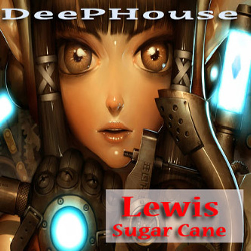 Sugar Cane (Mixed By DJLewis)