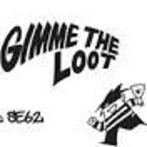 Gimmie The Loot Ft Sonny Brix