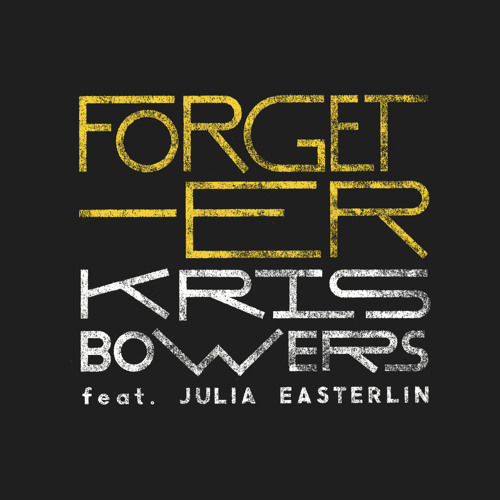 Forget - Er (feat. Julia Easterlin)