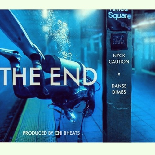 NYCK CAUTION X DANSE X THE END