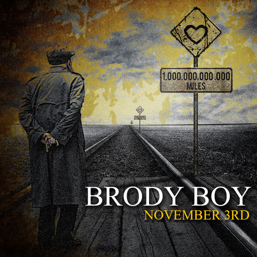 Brody Boy - NOVEMBER 3RD (produced by LG Hotthandz)