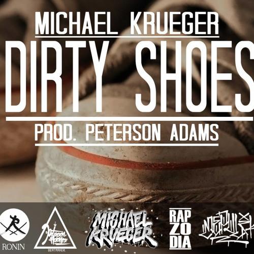 Dirty Shoes Prod. Peterson Adams