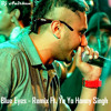 Blue Eyes Remix Ft. Yo Yo Honey Singh By DJ Anirban