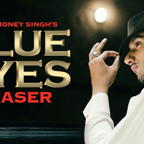 Honey Singh-Blue Eyes (SHIVEN Remix) FREE DOWNLOAD