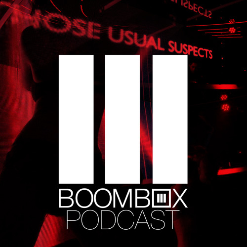 Those Usual Suspects   Boombox Podcast 05 (with Sick Individuals Guest Mix)