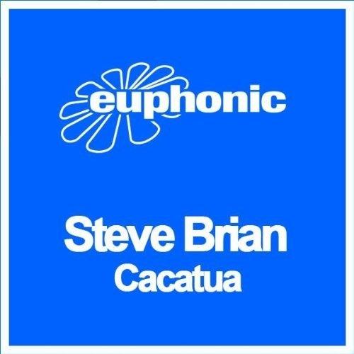 Steve Brian - Cacatua (Original Mix) [Cut from Corsten's Countdown #203 by Ferry Corsten]