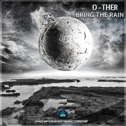 D-ther - Bring The Rain EP MIX (OUT NOW ON BEATPORT)