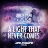 Linkin Park feat. Steve Aoki - A Light That Never Comes (Jack Esquire Remix)