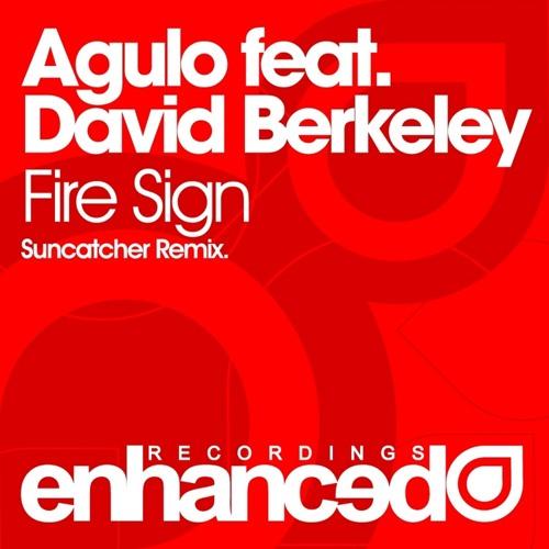 Steve Brian & David Berkeley - Fire Sign (Suncatcher Remix) [Tune of the Week @ ASOT #496]