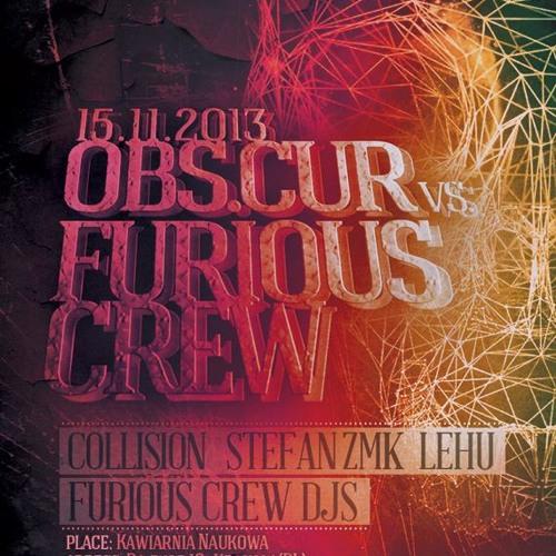 Stefan ZMK @ Obs.Cur vs Furious - Poland 2013 [acid|tekno|core]