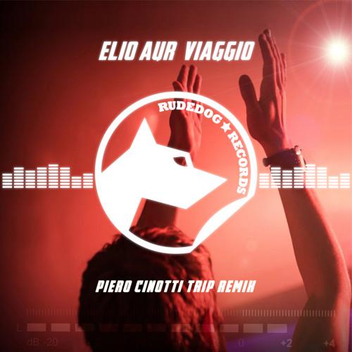 Elio Aur - Viaggio (Piero Cinotti Remix)