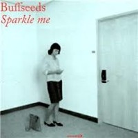 The Buffseeds - Sparkle Me