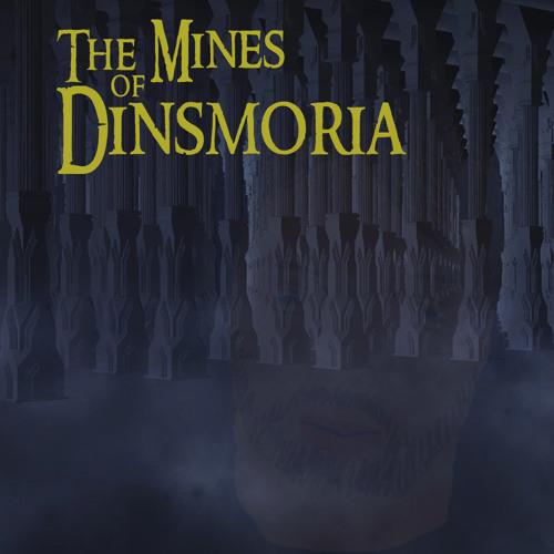 The Mines of Dinsmoria