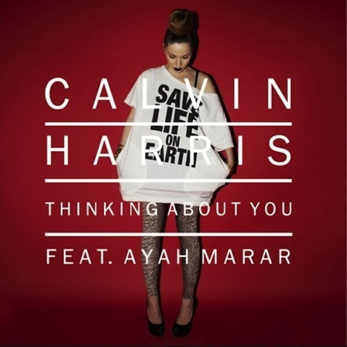 Calvin Harris feat Ayah Marar - Thinking About You (Jonajen Remix)