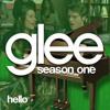 Hello (Glee Cast Version) [with Jonathan Groff & Lea Michele]