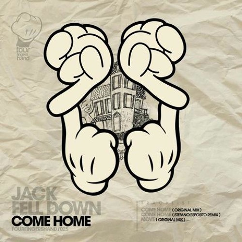 Jack Fell Down - Come Home (Stefano Esposito Remix) [Four Fingers Hand]