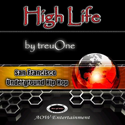 """High Life"" - treuOne feat. Ms. Nita"