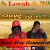 Dah Lovah Feat Rikki - Ouvè To Wèy Free Style - Dj Ruddy Teaser