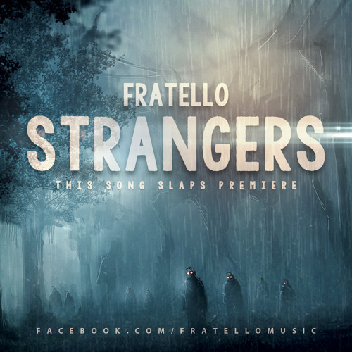 Fratello - Strangers (Original Mix)