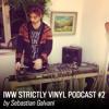 IWW Strictly Vinyl Podcast #2 by  Sebastian Galvani