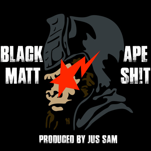 Ape Sh!t (Produced By Jus Sam)