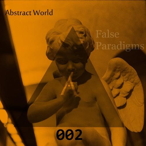 Abstract World - False Paradigms EP