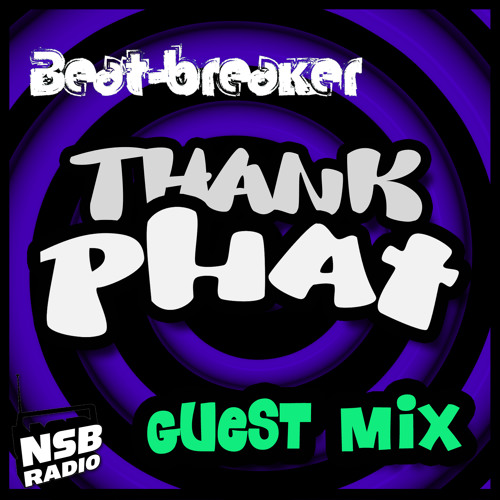 Thank Phat It's Friday Guest Mix