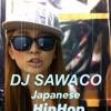 DJ SAWACO JAPANESE HIPHOP vol,2 mp3
