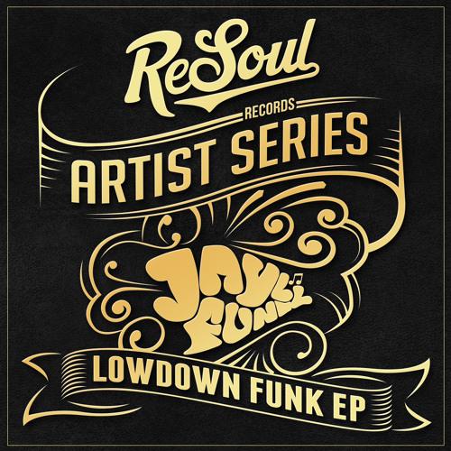 Jayl Funk - Lowdown Funk [OUT NOW]
