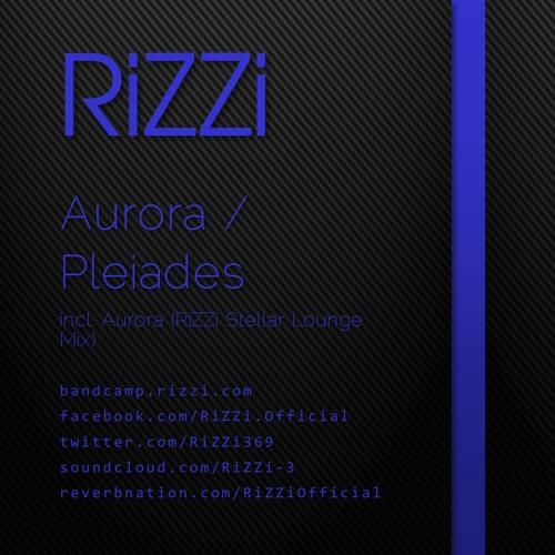 Aurora (RiZZi Stellar Lounge Mix)