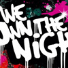 The Wanted We Own The Night (The Chainsmokers) Ft. Dj G3NjUiCe