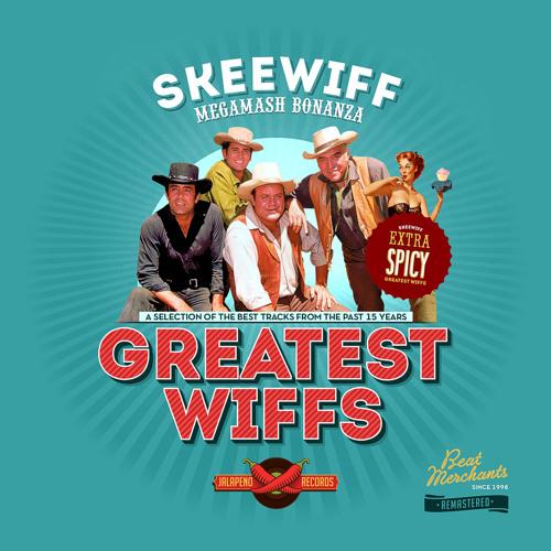 "Skeewiff's Greatest Wiffs ""Megamash Bonanza"" ***FREE DL***"