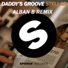 Daddy`s Groove - Stellar (ALBAN BERISHA remix)(Preview)
