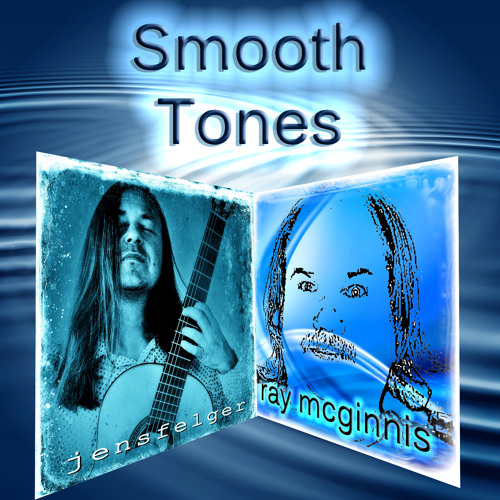 Smooth Tones:  Production of an Original Song By Jens Felger