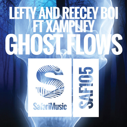 Lefty & Reecey Boi ft. Xamplify - Ghost Flows (Matt Watkins remix)