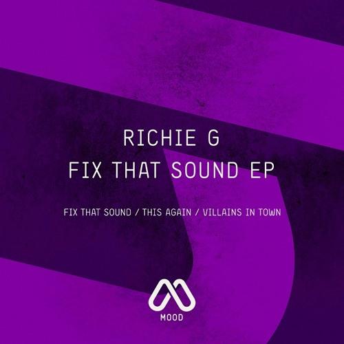 Richie G - Fix That Sound (Original Mix)