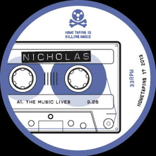 Home Taping 17 - Nicholas - The Music Lives - Clips
