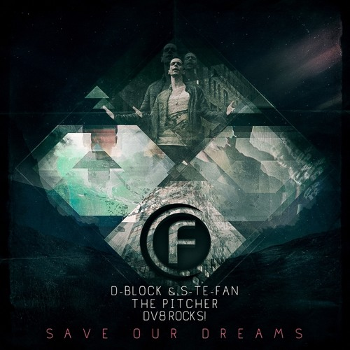 D-Block & S-te-Fan, the Pitcher & DV8 Rocks! - Save Our Dreams (Official Preview)
