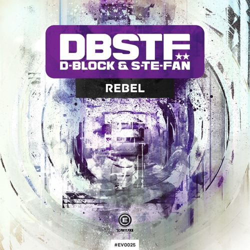D-Block & S-te-Fan - Rebel