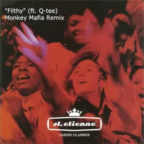 20) Saint Etienne - Filthy feat. Q-Tee
