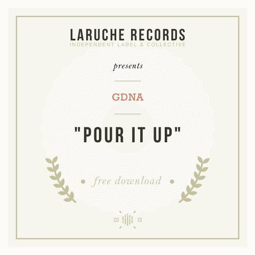 #17.GDNA - Pour It Up (Free Honey)