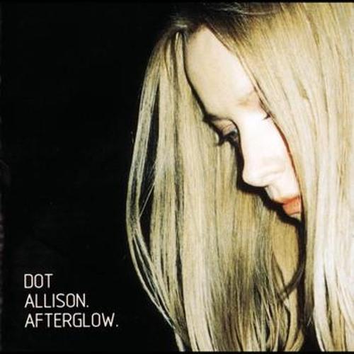 70) Dot Allison - Tomorrow Never Comes