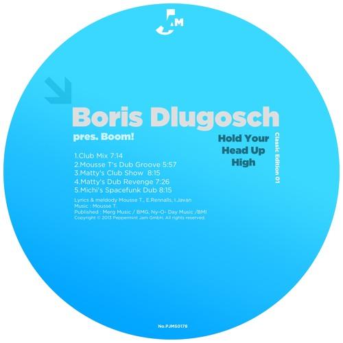 Boris Dlugosch pres.Boom - Hold Your Head Up High (Michi's Spacefunk Dub)