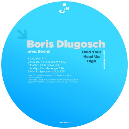 Boris Dlugosch pres.Boom - Hold Your Head Up High (Mousse T's Dub Groove)